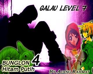 Bunglon Hitam Putih 4 Galau Level 7
