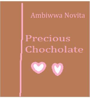 Precious Chocholate