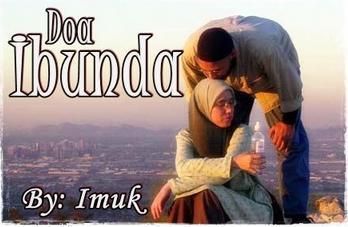 Cerpen Doa Ibunda